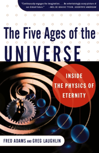 The Five Ages of the Universe